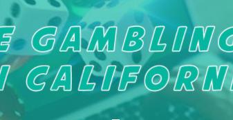 Hukum Perjudian Online di California: Panduan Wisatawan untuk tahun 2020