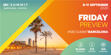 SBC Summit Barcelona - Day Four Preview